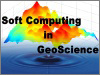 Soft Computing in GeoScience